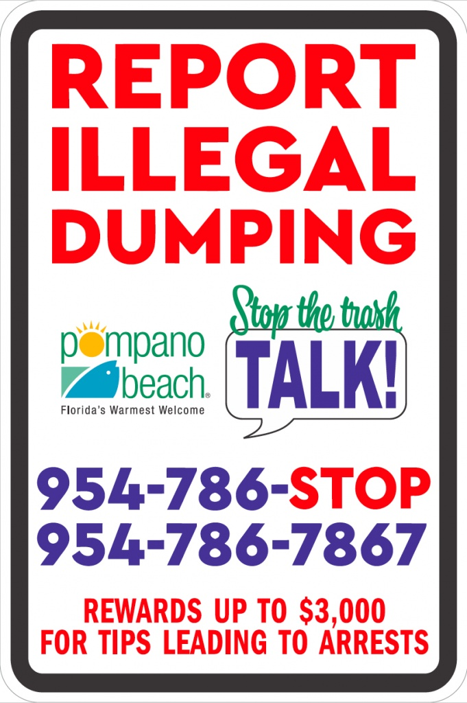 POMPANO BEACH ILLEGAL DUMPING: The City of Pompano Beach has unveiled a new program to combat the chronic illegal dumping throughout the city. It provides citizens an avenue to report violations, and possibly earn a substantial monetary reward.
